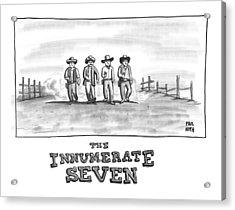 The Innumerate Seven Acrylic Print