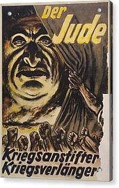 The Jew Warmonger, War Elongater. 1940s Acrylic Print