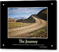 The Journey - Inspirational Art Acrylic Print