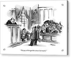 The Jury Will Disregard The Witness's Last Acrylic Print
