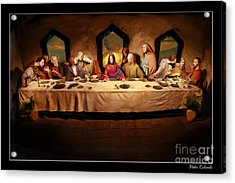 The Last Supper Acrylic Print by Blake Richards