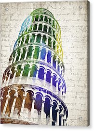 The Leaning Tower Of Pisa Acrylic Print by Aged Pixel