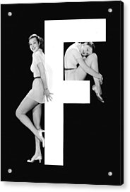 The Letter f And Two Women Acrylic Print