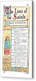 The Lives Of The Saints This Week:  Frieda Acrylic Print