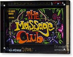 The Massage Club Acrylic Print by Brian Roscorla
