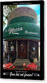 The Mecca Restaurant Acrylic Print
