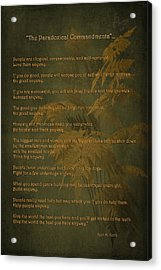 The Paradoxical Commandments Acrylic Print by Maria Angelica Maira