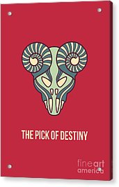 The Pick Of Destiny Acrylic Print by Freshinkstain