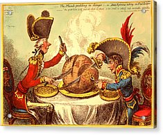 The Plumb Pudding In Danger, Or, State Epicures Taking Un Acrylic Print