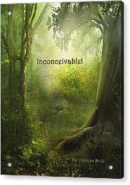 The Princess Bride - Inconceivable Acrylic Print