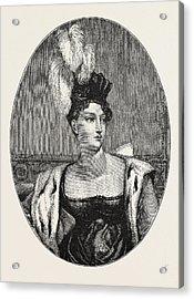 The Princess Charlotte Augusta Acrylic Print