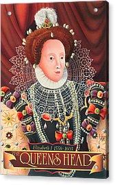 The Queens Head Acrylic Print