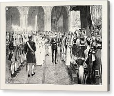 The Royal Marriage At Berlin, Germany Torch-dance Acrylic Print