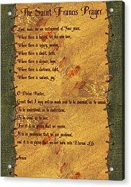 The Saint Francis Prayer Acrylic Print by Philip Ralley