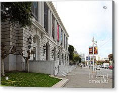 The San Francisco War Memorial Opera House - San Francisco Ballet 5d22586 Acrylic Print by Wingsdomain Art and Photography