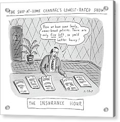 The Shop-at-home Channel's Lowest-rated Show: The Acrylic Print by Roz Chast