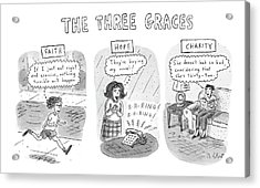 'the Three Graces' Acrylic Print by Roz Chast