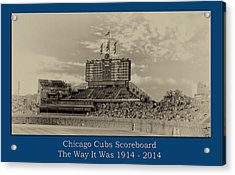 The Way It Was Chicago Cubs Scoreboard Heirloom Acrylic Print by Thomas Woolworth