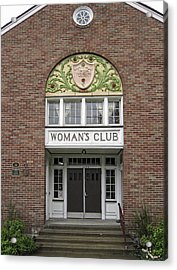 The Womans Club Bids You Welcome Acrylic Print by Daniel Hagerman