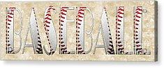 The Word Is Baseball Acrylic Print