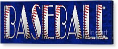 The Word Is Baseball On Blue Acrylic Print