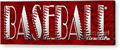 The Word Is Baseball On Red Acrylic Print by Andee Design