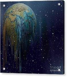 The World Is Melting Acrylic Print by Liane Wright