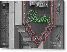 Theatre Acrylic Print by Dan Holm