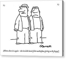 There, There It Is Again - The Invisible Hand  Of Acrylic Print by Charles Barsotti