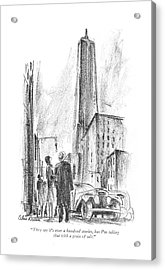 They Say It's Over A Hundred Stories Acrylic Print by Alan Dunn