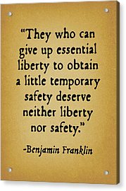They Who Can Give Up Liberty Acrylic Print