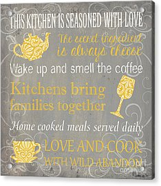 This Kitchen Is Seasoned With Love Acrylic Print by Debbie DeWitt