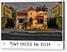 Tiny Castle On Vista Acrylic Print