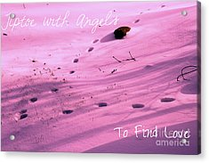 Tiptoe With Angels To Find Love Acrylic Print by Michael Grubb