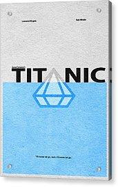 Titanic Acrylic Print by Ayse Deniz