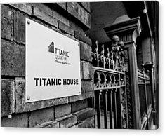 Titanic House Acrylic Print