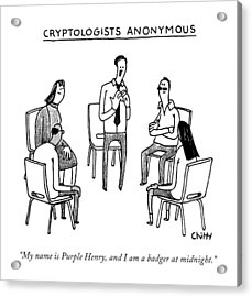 Title: Cryptologists Anonymous Acrylic Print