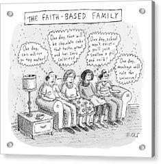 Title: The Faith-based Family. A Family Sits Acrylic Print