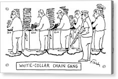 Title: White Collar Chain Gang Office Workers Acrylic Print by Mike Twohy