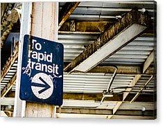 To Rapid Transit Acrylic Print
