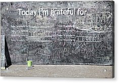 Today I'm Grateful For Acrylic Print by Jim Nelson