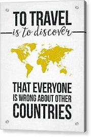 Travel Quote Acrylic Print