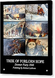 Trek Of Forlorn Hope Acrylic Print