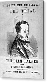 Trial Of William Palmer Acrylic Print by National Library Of Medicine