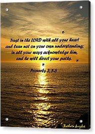Trust In The Lord  Acrylic Print by Barbara Snyder