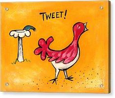 Tweet Acrylic Print by Diane Smith