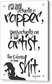 Typography Quotes Print Poster Acrylic Print