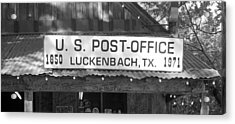 U S Post Office Luckenbach Texas Sign Bw Acrylic Print by Elizabeth Sullivan