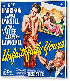 Unfaithfully Yours, Us Poster Acrylic Print by Everett