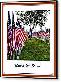 United We Stand Acrylic Print by Ella Kaye Dickey